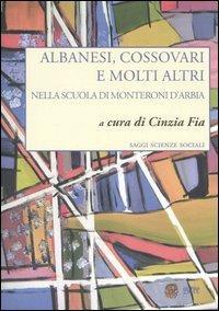 Albanesi, cossovari e molti altri nella scuola di Monteroni d'Arbia - copertina