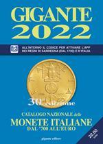 Gigante 2022. Catalogo nazionale delle monete italiane dal '700 all'euro