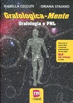 Grafologica-mente. Grafologia e PNL