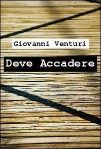 Deve accadere - Giovanni Venturi - ebook
