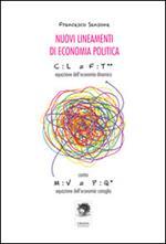 Nuovi lineamenti di economia politica. Equazione dell'economia dinamica contro equazione dell'economia canaglia