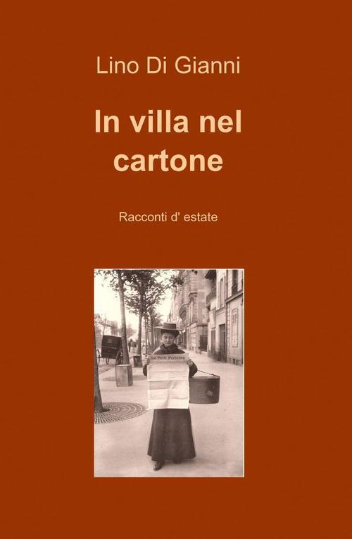 In villa nel cartone - Lino Di Gianni - copertina