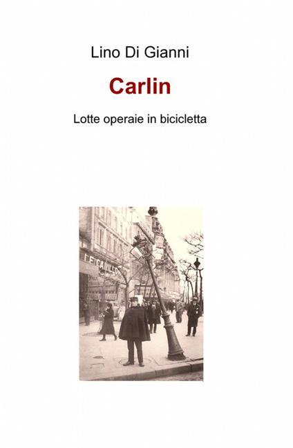 Carlin - Lino Di Gianni - copertina