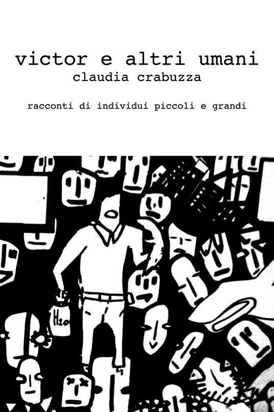 Victor e altri umani - Claudia Crabuzza - ebook