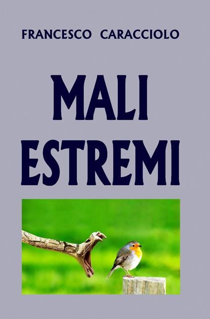 Mali estremi - Francesco Caracciolo - copertina