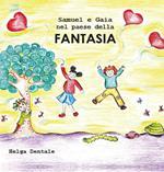 Samuel e Gaia nel paese della fantasia