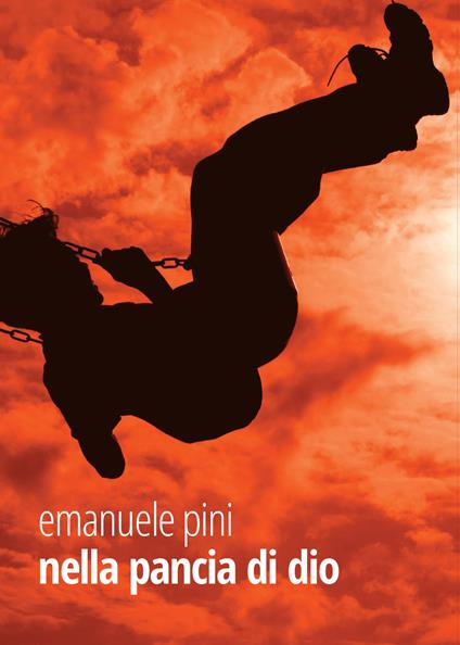 Nella pancia di Dio - Emanuele Pini - copertina