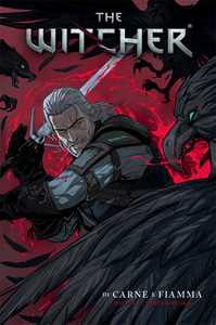 The Witcher. Vol. 4: Di carne e fiamma.