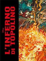L' inferno di Topolino. Ediz. deluxe