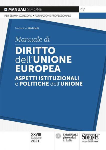 Manuale di diritto dell'Unione Europea. Aspetti istituzionali e politiche dell'Unione - Francesco Martinelli - copertina