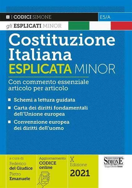 Costituzione italiana esplicata. Con commento essenziale articolo per articolo. Ediz. minor - copertina