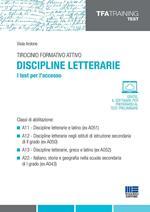 Tirocinio formativo attivo. Discipline letterarie. I test per l'accesso