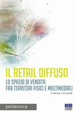 Il retail diffuso. Lo spazio di vendita fra territori fisici e multimediali