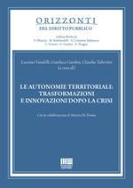 Le autonomie territoriali: trasformazioni e innovazioni dopo la crisi