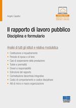 Il rapporto di lavoro pubblico. Disciplina e formulario