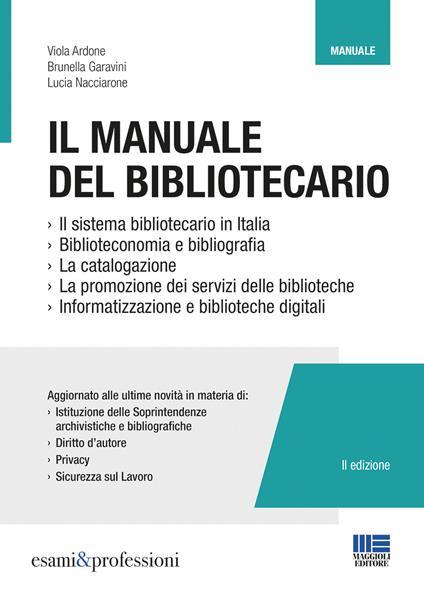 Il manuale del bibliotecario - Viola Ardone,Brunella Garavini,Lucia Nacciarone - copertina