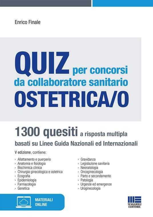 Quiz per concorsi da collaboratore sanitario ostetrica/o - Enrico Finale - copertina