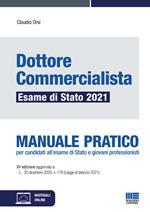 Dottore commercialista. Esame di Stato 2021. Manuale pratico. Con espansione online