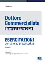 Dottore commercialista. Esame di Stato 2021. Esercitazioni per la terza prova scritta