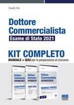 Dottore commercialista. Esame di Stato 2021. Kit completo