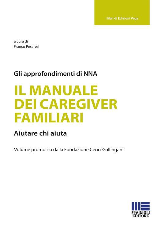 Il manuale dei caregiver familiari - Franco Pesaresi - copertina
