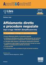 Affidamento diretto e procedure negoziate dopo la legge 108/2021 (Semplificazioni-bis)