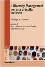 Il diversity management per una crescita inclusiva. Strategie e strumenti