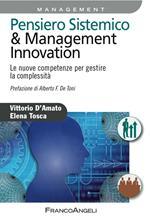 Pensiero sistemico & management innovation. Le nuove competenze per gestire la complessità