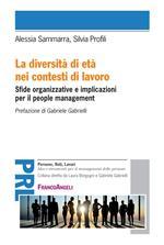 La diversità di età nei contesti di lavoro. Sfide organizzative e implicazioni per il people management