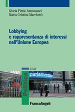 Lobbying e rappresentanza di interessi nell'Unione Europea