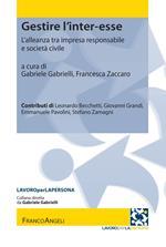 Gestire l'inter-esse. L'alleanza tra impresa responsabile e società civile