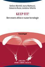Keep fit! Ben-essere attivo e nuove tecnologie