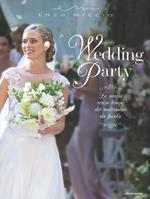 Wedding Party. La magia senza tempo dei matrimoni da favola