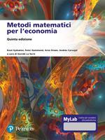 Metodi matematici per l'economia. Ediz. Mylab