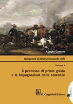 Spiegazioni di diritto processuale civile. Con Contenuto digitale per download e accesso on line. Vol. 2: processo di primo grado e le impugnazioni delle sentenze, Il.