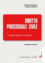 Diritto processuale civile. Con Contenuto digitale (fornito elettronicamente). Vol. 2: Il processo ordinario di cognizione.
