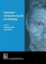 Espressioni ed impronte facciali nel marketing