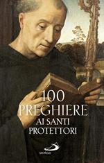 100 preghiere ai santi protettori