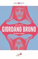 Giordano Bruno. Il pensiero e l'infinito