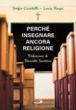 Perché insegnare ancora religione