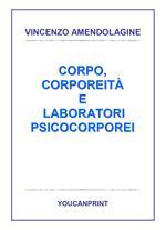 Corpo, corporeità e laboratori psicocorporei