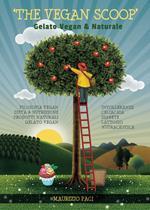 The vegan scoop. Gelato naturale & vegan
