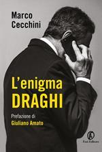 L' enigma Draghi