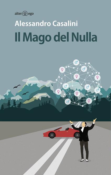 Il mago del nulla - Alessandro Casalini - copertina