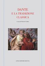 Dante e la tradizione classica