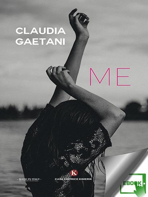 Me - Claudia Gaetani - ebook