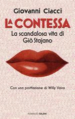 La Contessa. La scandalosa vita di Giò Stajano