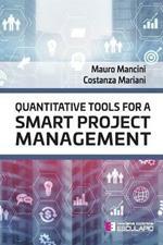 Quantitative tools for a smart project management