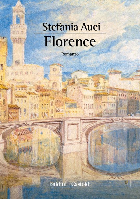 Florence - Stefania Auci - copertina