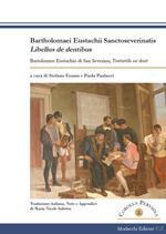 Bartholomaei Eustachii Sanctoseverinatis, Libellus de dentibus-Bartolomeo Eustachio di San Severino, Trattatello sui denti